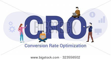 Cro Conversion Rate Optimization Concept With Big Word Or Text And Team People With Modern Flat Styl