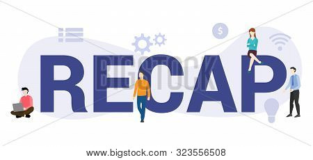 Recap Business Terms Oncept With Big Word Or Text And Team People With Modern Flat Style - Vector Il