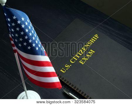 Us Citizenship Exam Test And Usa Flag.
