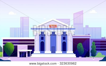 Bank Building. Banking Investment Wealth Growth Symbols. Bank Facade With Columns On Street Governme