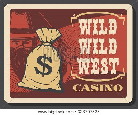 Wild West Casino And American Legend Cowboy With Revolver, Vector. Casino Gambling Game, Bag With Do
