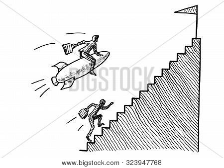 Freehand Pen Drawing Of Business Man On Rocket Flying Past A Manager Running Upstairs Towards The Go