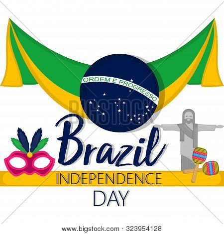 Brazil Independence Day Illustration With A Flag And Christ Redeemer - Vector