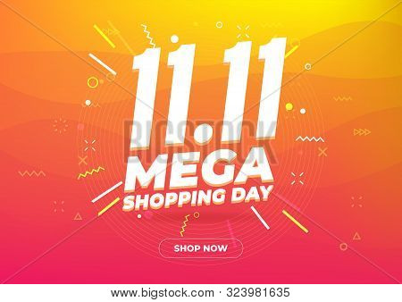 11.11 Mega Shopping Day Sale Poster Or Flyer Design. Global Shopping World Day Sale On Colorful Back