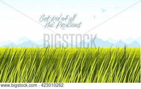 Grassland Meadow Scenic Tranquil And Calm Landscape Vector Illustration, Forget About All The Proble