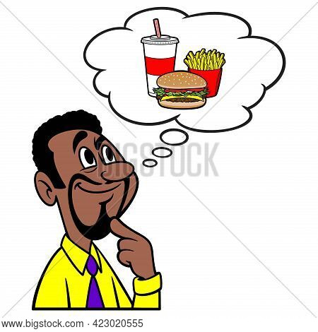 Man Thinking About Fast Food - A Cartoon Illustration Of A Man Thinking About Fast Food.