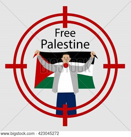Free Palestine. Save Palestine Concept Vector Illustration. Stop War. Man With A Flag Of Palestine I