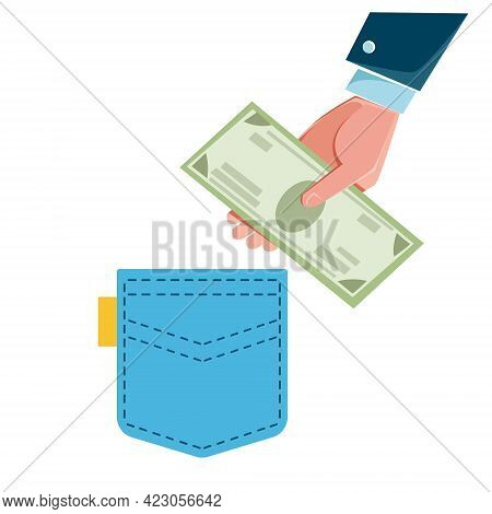 The Hand Puts Money In His Pocket. The Banker S Hand Steals From A Blue Pocket. Vector Illustration
