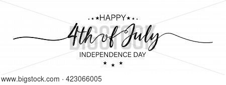 July Fourth. Happy Independence Day. July Fourth Banner For Independence Day. Lettering Style. Vecto