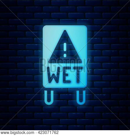 Glowing Neon Wet Floor And Cleaning In Progress Icon Isolated On Brick Wall Background. Cleaning Ser