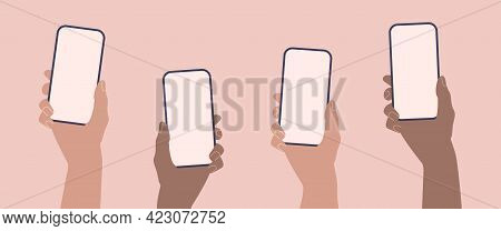 Hands Holding Phones. Flat Smartphone With Empty Screen Template.