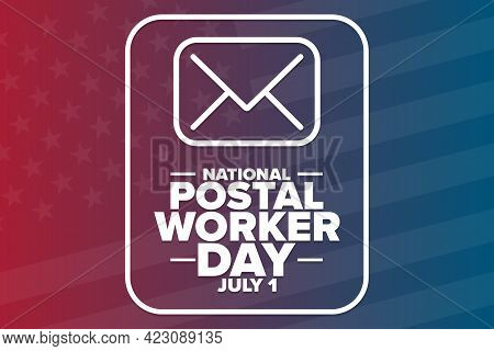 National Postal Worker Day. July 1. Holiday Concept. Template For Background, Banner, Card, Poster W