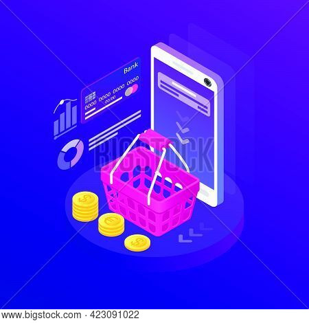 Isometric Smartphone With Notification On Screen And Shopping Basket. Gadget, Credit Card And Coins.