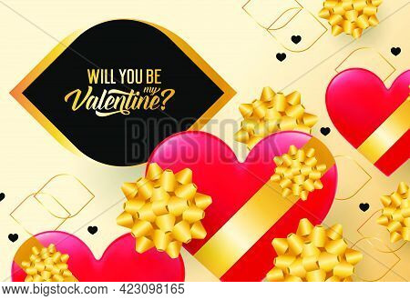 Will You Be My Valentine Lettering. Inscription In Black Frame With Hearts And Yellow Decorative Bow