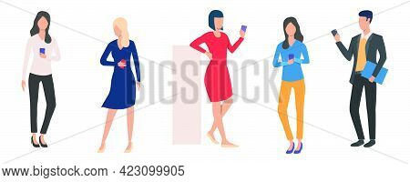 Set Of Man And Women Holding Smartphones. Group Of People Using Mobile Device For Communication. Vec