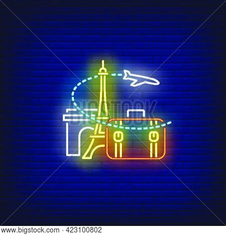 Airplane, Suitcase, Eiffel Tower And Arc De Triomphe Neon Sign. Tourism, Vacation, Travel Design. Ni