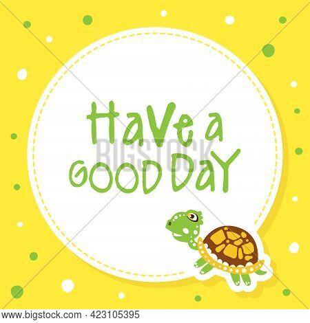 Text Frame With Happy Green Turtle With Shell Vector Illustration