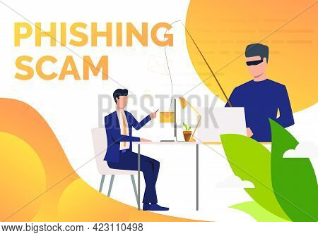 Phishing Scam Poster Template. Scammer Hacking Into Corporate Email Server. Hacker Attack Concept. V