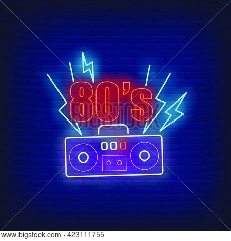 Eighties Neon Lettering With Cassette Player. Entertainment, Party, Disco Design. Night Bright Neon