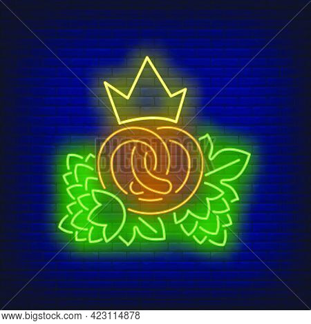 Pretzel With Crown And Hop Cones Neon Sign. Oktoberfest, Appetizer, Party Design. Night Bright Neon
