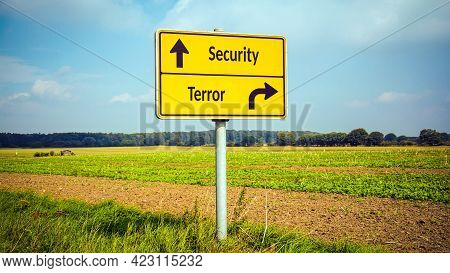 Street Sign The Direction Way To Security Versus Terror