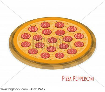 Pizza Pepperoni On Wooden Board. Pizza Pepperoni With Sausage, Pepper And Mozzarella Cheese. Isometr