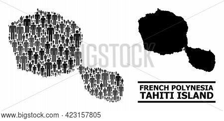 Map Of Tahiti Island For Politics Applications. Vector Population Collage. Collage Map Of Tahiti Isl