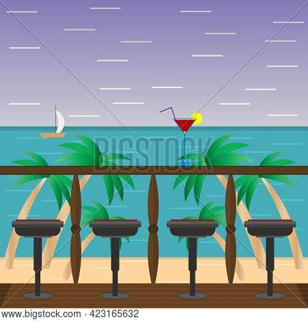 Tropical Seascape With A Cocktail In A Glass On The Terrace. Romance And Relaxation. Vector Illustra