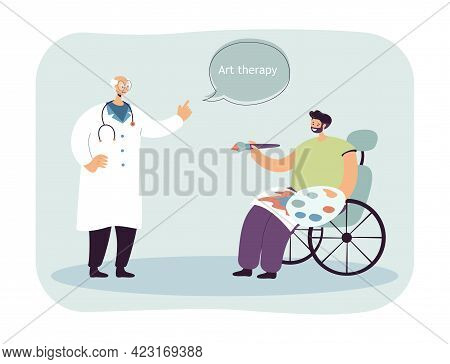 Disabled Man Drawing Vector Illustration. Male Character In Wheelchair With Paints And Brush. Doctor