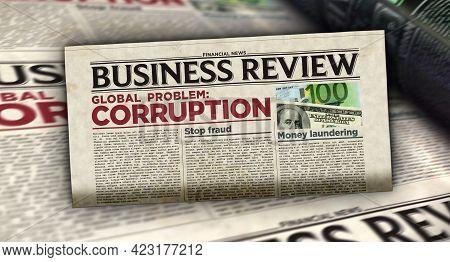 Corruption In Business Global Problem Newspaper Printing Press