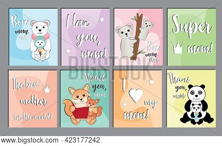 Set Of Cute Illustrations For Moms. Postcards Or Posters With Inscriptions For The Best Mom. Cute An