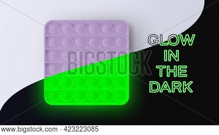 New Popular Sensory Anti-stress Toy - Pop It. Glow In The Dark.