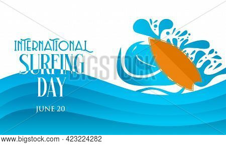 International Surfing Day Vector Illustration. Surfing Day Template For Background, Banner, Poster,