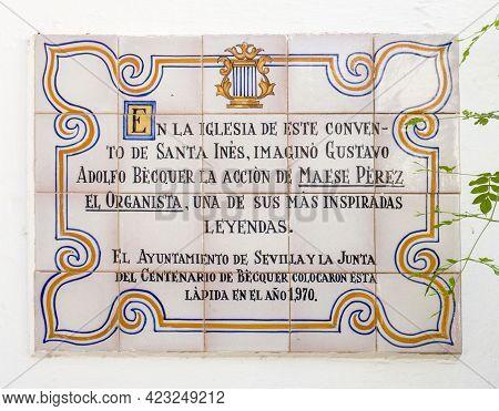 Seville, Spain - Sept 29th 2020: Gustavo Adolfo Becquer Memorial Plaque. Santa Ines Convent, Seville