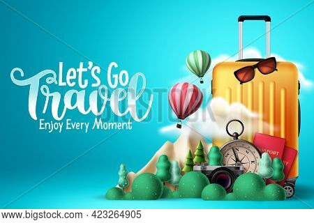 Travel Vector Design. Let's Go Travel Text With Traveler Elements Like Luggage, Passport, Compass An