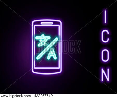 Glowing Neon Line Online Translator Icon Isolated On Black Background. Foreign Language Conversation