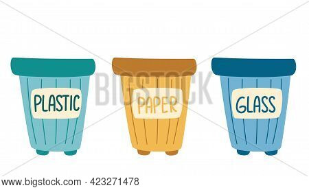Recycle Bins. Garbage Cans With Sorted Garbage Set. Waste Sorting. Plastic, Glass, Paper. Environmen