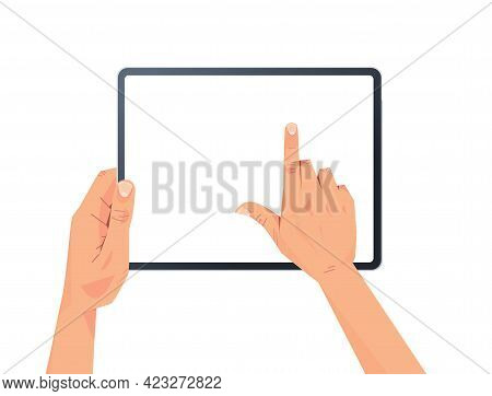 Human Hands Holding Tablet Pc With Blank Touch Screen Using Digital Device Concept Isolated Horizont
