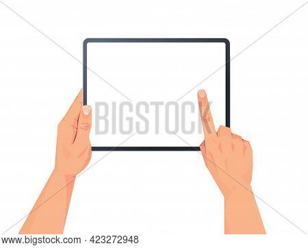 Human Hands Holding Tablet Pc With Blank Touch Screen Using Digital Device Concept Isolated