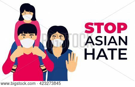 Stop Asian Hate Banner. Spread Awarness Of Anti Racism Crime And Other Movements. Chinese Family