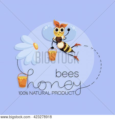 Worker Bee. Natural Flower Honey. Funny Bee With Full Honey Buckets. Vector Background. Bee Swarm