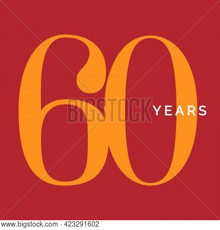 Sixty Years Symbol. Sixtieth Birthday Emblem. Anniversary Sign, Number 60 Logo Concept, Vintage Post