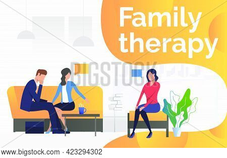 Family Therapy Text With Psychologist Talking To Couple Vector Illustration. Family Problem, Divorce