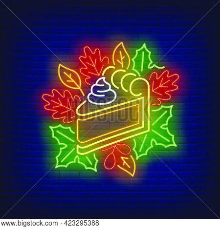 Piece Of Pumpkin Pie In Neon Style. Glowing Neon Pie. Pastry, Pumpkin, Thanksgiving Day. Night Brigh