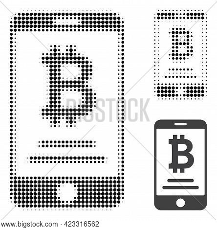 Mobile Bitcoin Account Halftone Dotted Icon. Halftone Array Contains Round Elements. Vector Illustra