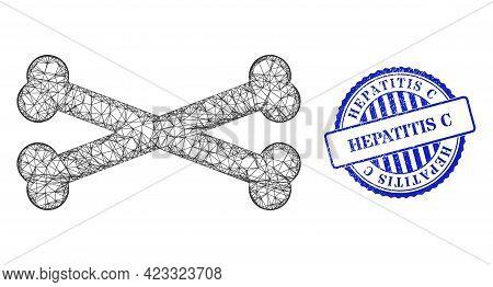 Vector Crossing Mesh Bones Frame, And Hepatitis C Blue Rosette Corroded Seal. Crossed Frame Network