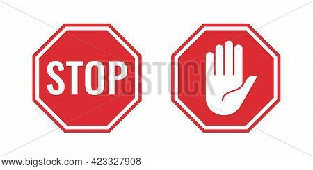 The Two Red Stop Signs With A Stop Word And A Hand Symbol. The Signs Are Isolated On A White Backgro