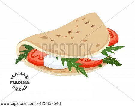 Italian Bread Piadina With Arugula, Tomatoes And Mozarella. Colorful Vector Illustration Isolated On