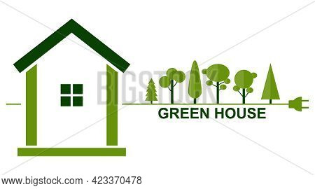 Green House, Green House Icon On A White Background. Vector Illustration. Vector.