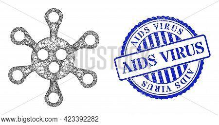 Vector Net Virus Carcass, And Aids Virus Blue Rosette Scratched Seal. Wire Carcass Net Symbol Create